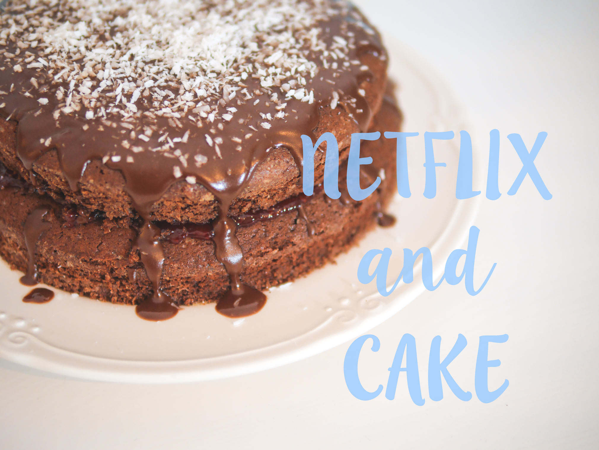 Netflix and Cake - binge watching and baking